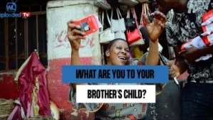 Comedy Video: Waploaded TV - Who are you to your Brother
